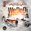 Jahvillani - We Do Di Murda [Badman Links Mix]