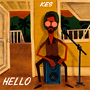 Kes & Kes The Band - Hello
