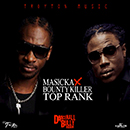 Masicka Ft. Bounty Killer - Top Rank